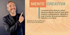 """""""MENTE CREATIVA"""" CON MICHEL GAYMARD"""